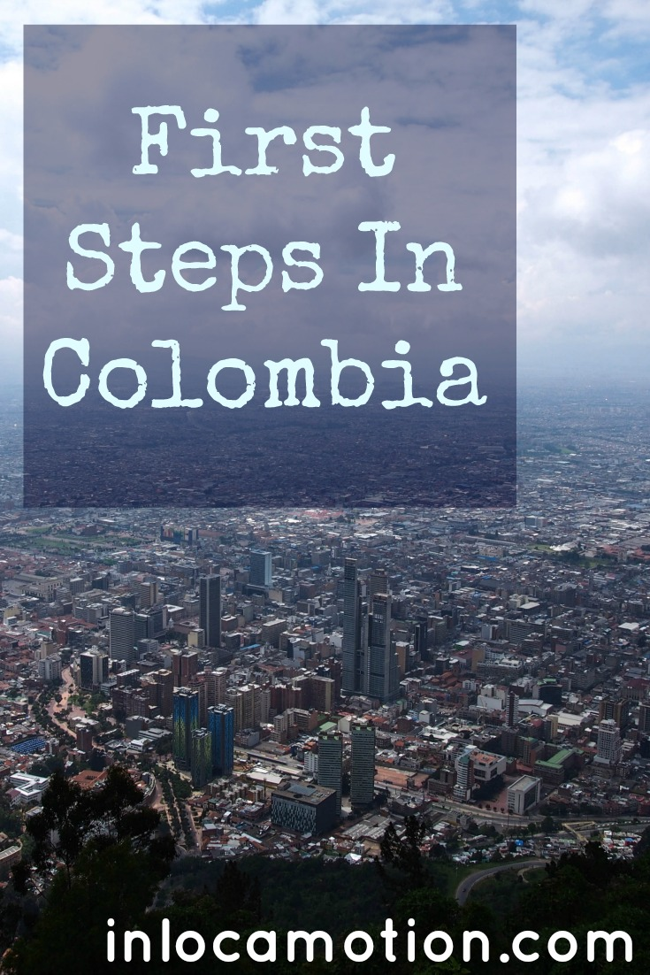First Steps In Colombia