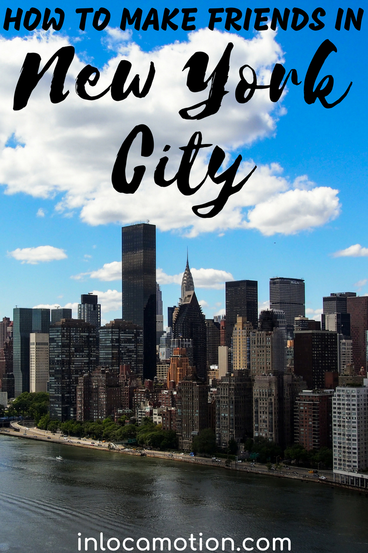 How To Make Friends In NYC: A Guide For (Lonely) Locals And